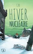 Hiver Nucléaire, Tome 1