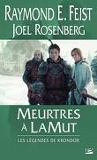 Les Légendes de Krondor : Meurtres à Lamut