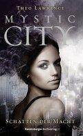 Mystic City, tome 3