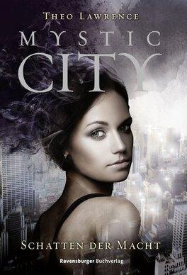 Couverture du livre : Mystic City, tome 3