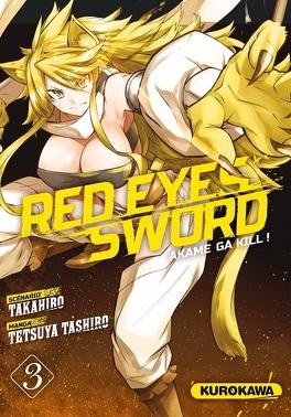 Couverture du livre : Red Eyes Sword - Akame ga Kill !, Tome 3