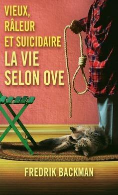 Couverture de Vieux, râleur et suicidaire - La vie selon Ove