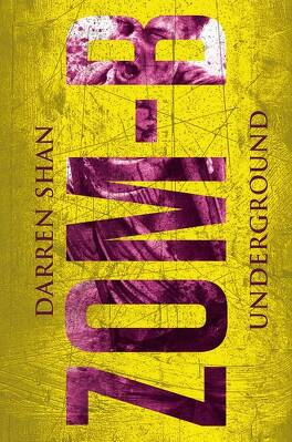 Couverture du livre : Zom-B, tome 2 : underground