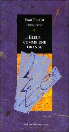 Couverture du livre : ... Bleue comme une orange