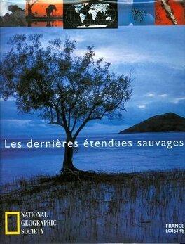 Couverture du livre : Les dernières étendues sauvages
