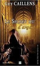 Le Secret du Jaune d'Argent