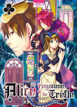 Couverture du livre : Alice au Royaume de Trèfle, Tome 6