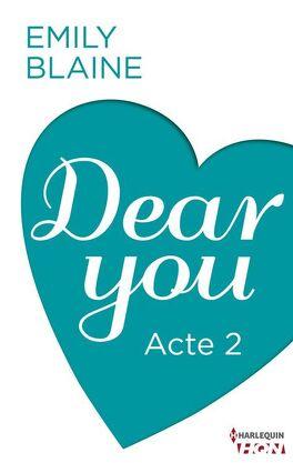 Couverture du livre : Dear You, Acte 2