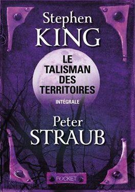 Couverture du livre : Le Talisman des Territoires - Intégrale