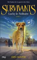 Survivants, tome 1 : Lucky le solitaire