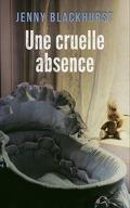 Une cruelle absence