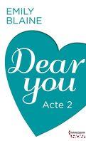 Dear You, Acte 2