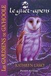 couverture Les gardiens de Ga'Hoole, tome 5 : Le guet-apens