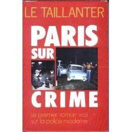 Couverture du livre : Paris sur crime