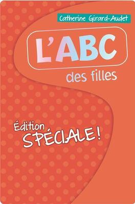 Couverture du livre : L'ABC des filles 2013