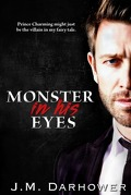 Monster In His Eyes, Tome 1