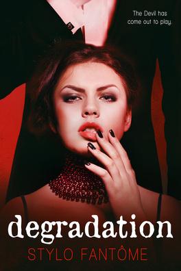Couverture du livre : The Kane Trilogy, Tome 1 : Degradation