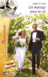 Couverture du livre : Un mariage pour la vie