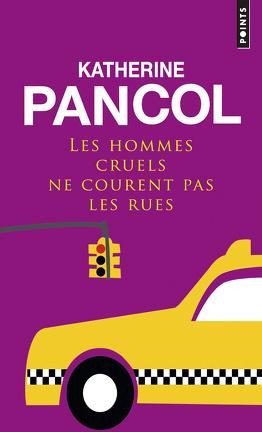Couverture du livre : Les hommes cruels ne courent pas les rues