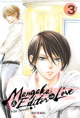 Couverture du livre : Mangaka & Editor in Love, tome 3