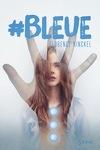 couverture #Bleue