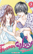 Forever my love, tome 5