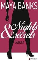Nights & Secrets, Tome 3 : Ashley