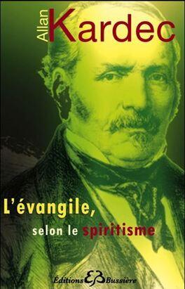 Couverture du livre : L'évangile selon le spiritisme