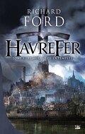 Havrefer, tome 1 : Le Héraut de la tempête