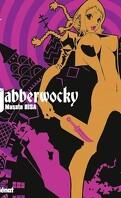 Jabberwocky, tome 1