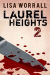couverture Laurel Heights, Tome 2
