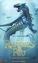 Les Royaumes de feu, Tome 2 : La Princesse disparue