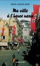 Ma ville à l'heure nazie