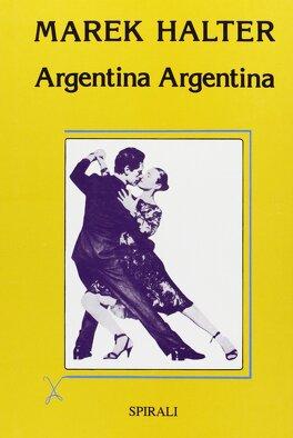 Couverture du livre : Argentina Argentina