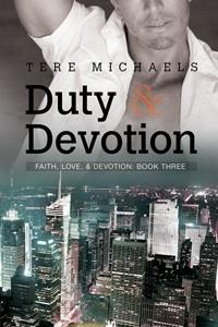 Couverture du livre : Faith, Love, & Devotion, Tome 3 : Duty & Devotion