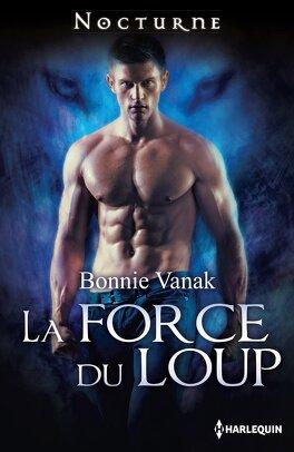 Couverture du livre : L'Ordre des Loups, Tome 2 : La Force du loup