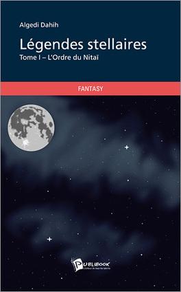 Couverture du livre : Légendes Stellaires, tome 1 : l'Ordre du Nitaï