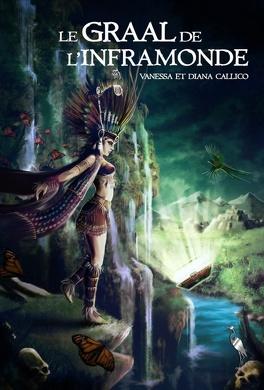 Couverture du livre : Les sept portes de l'Apocalypse, tome 2 : Le Graal de l'Inframonde