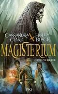 Magisterium, Tome 1 : L'Épreuve de fer