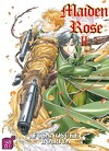 Maiden Rose, Tome 2