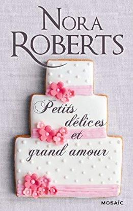 Couverture du livre : Petits délices et grand amour