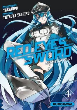 Couverture du livre : Red Eyes Sword - Akame ga Kill !, Tome 4
