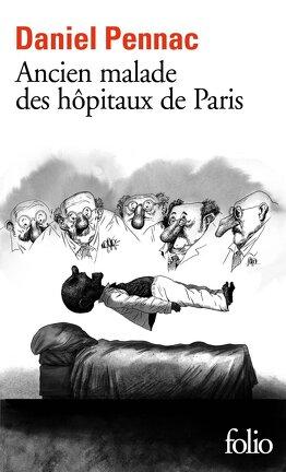 Couverture du livre : Ancien malade des hôpitaux de Paris