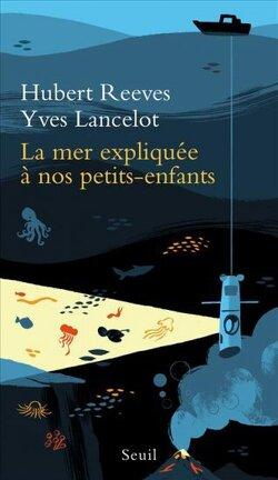 Couverture du livre : La Mer expliquée à nos petits-enfants