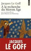 À la recherche du Moyen Âge