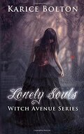 Witch Avenue, Tome 1 : Lonely Souls