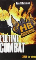 Henderson's Boys, Tome 7 : L'ultime combat