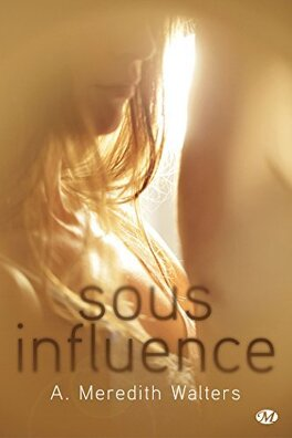 Couverture du livre : Twisted Love, Tome 1 : Sous Influence