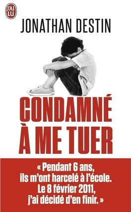 Couverture du livre : Condamné à me tuer