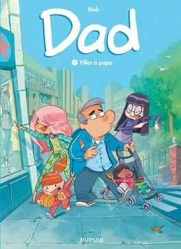 Couverture du livre : Dad, tome 1 : Filles à papa